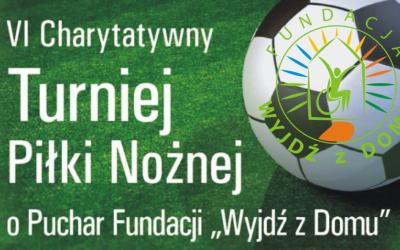 VI Charytatywny Turniej Piłki Nożnej o Puchar Fundacji
