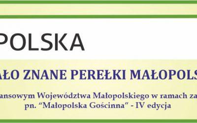 Mało znane perełki Małopolski