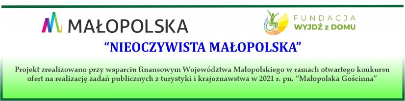 """Podsumowanie projektu pn. """"Nieoczywista Małopolska"""""""
